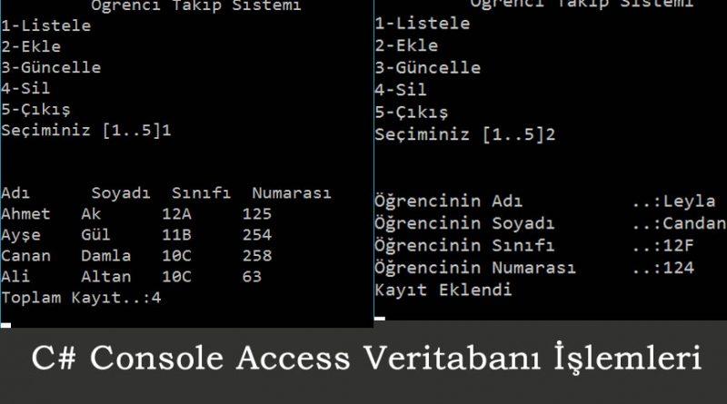 C# Console Veritabanı (Access) İşlemleri (Select-Insert-Update-Delete)