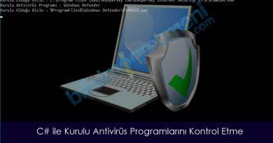 C# ile Kurulu Antivirüs Programını Kontrol Etme