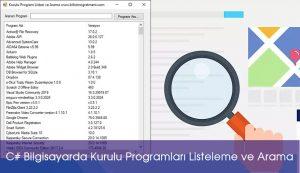 C# Örnekleri-Bilgisayarda Kurulu Programları Listeleme ve Arama