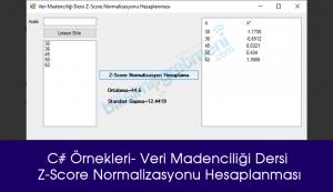 Veri Madenciliği Dersi Z-Score Normalizasyonu Hesaplanması