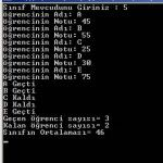 Visual Studio C# Dersleri – C# Diziye Girilen Sınıf Bilgilerine Göre Not,Geçen,Kalan ve Ortalama Hesaplayan Program